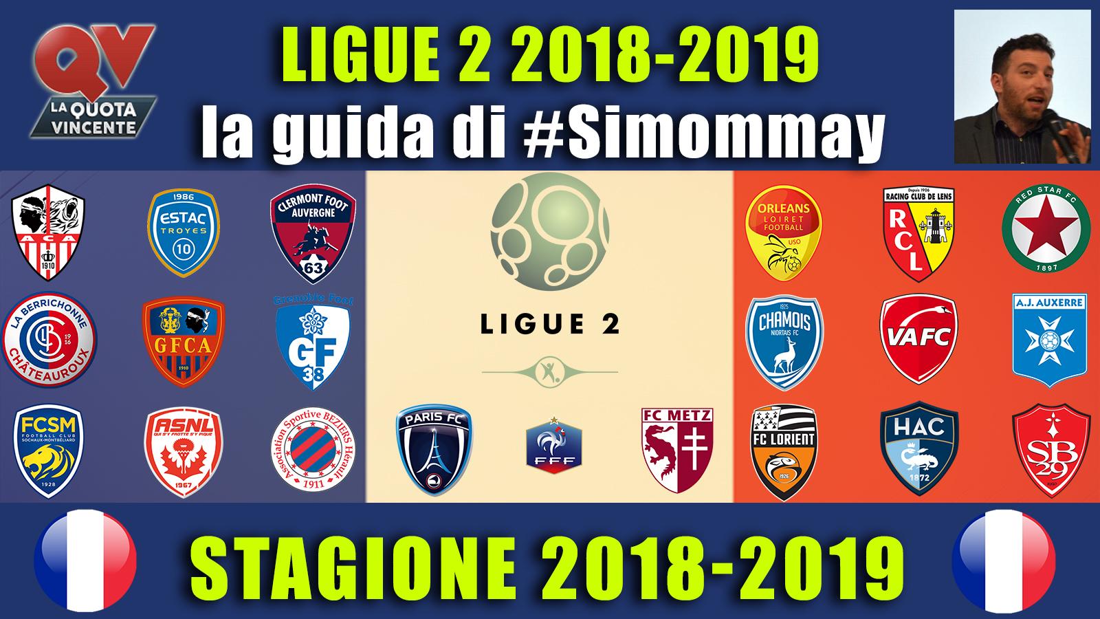 Guida Ligue 2 2018-2019: analisi di tutte le squadre della Serie B francese