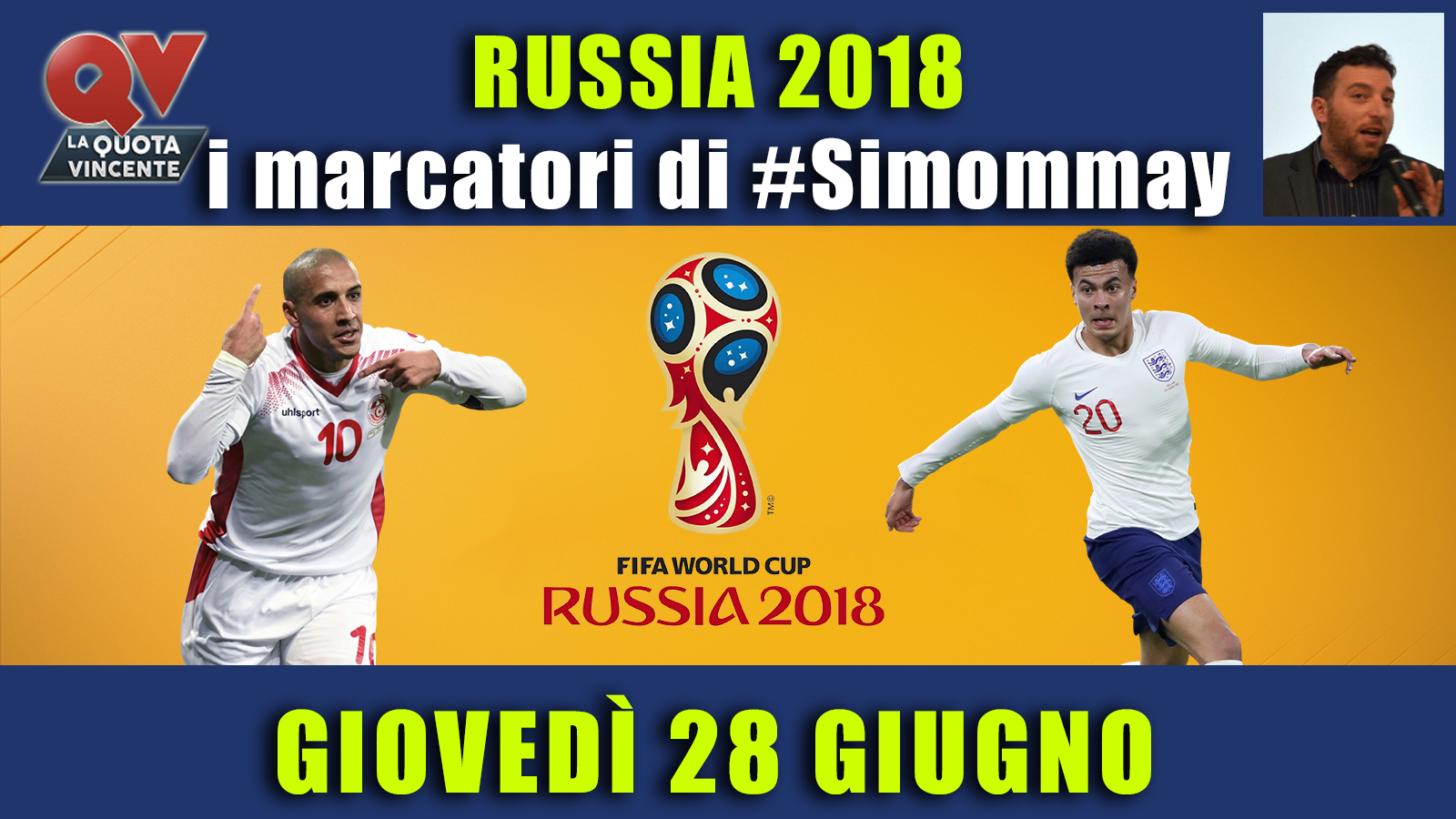 Pronostici marcatori Mondiali 28 giugno: i marcatori di #simommay