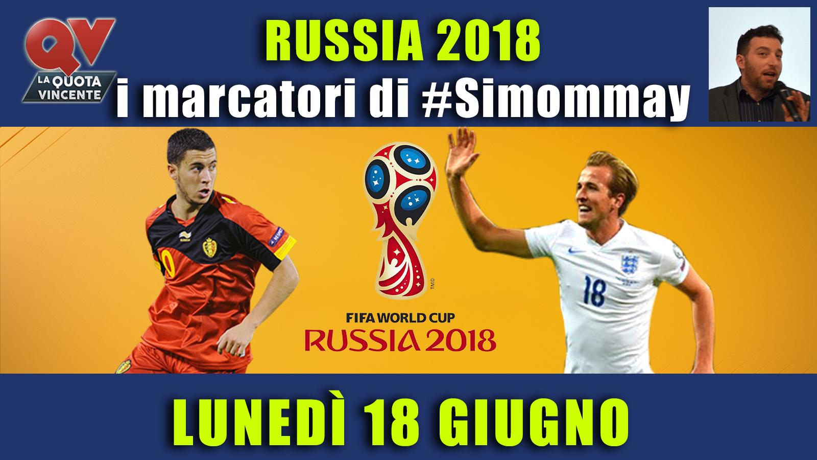 Pronostici marcatori Mondiali 18 giugno: i marcatori di #simommay