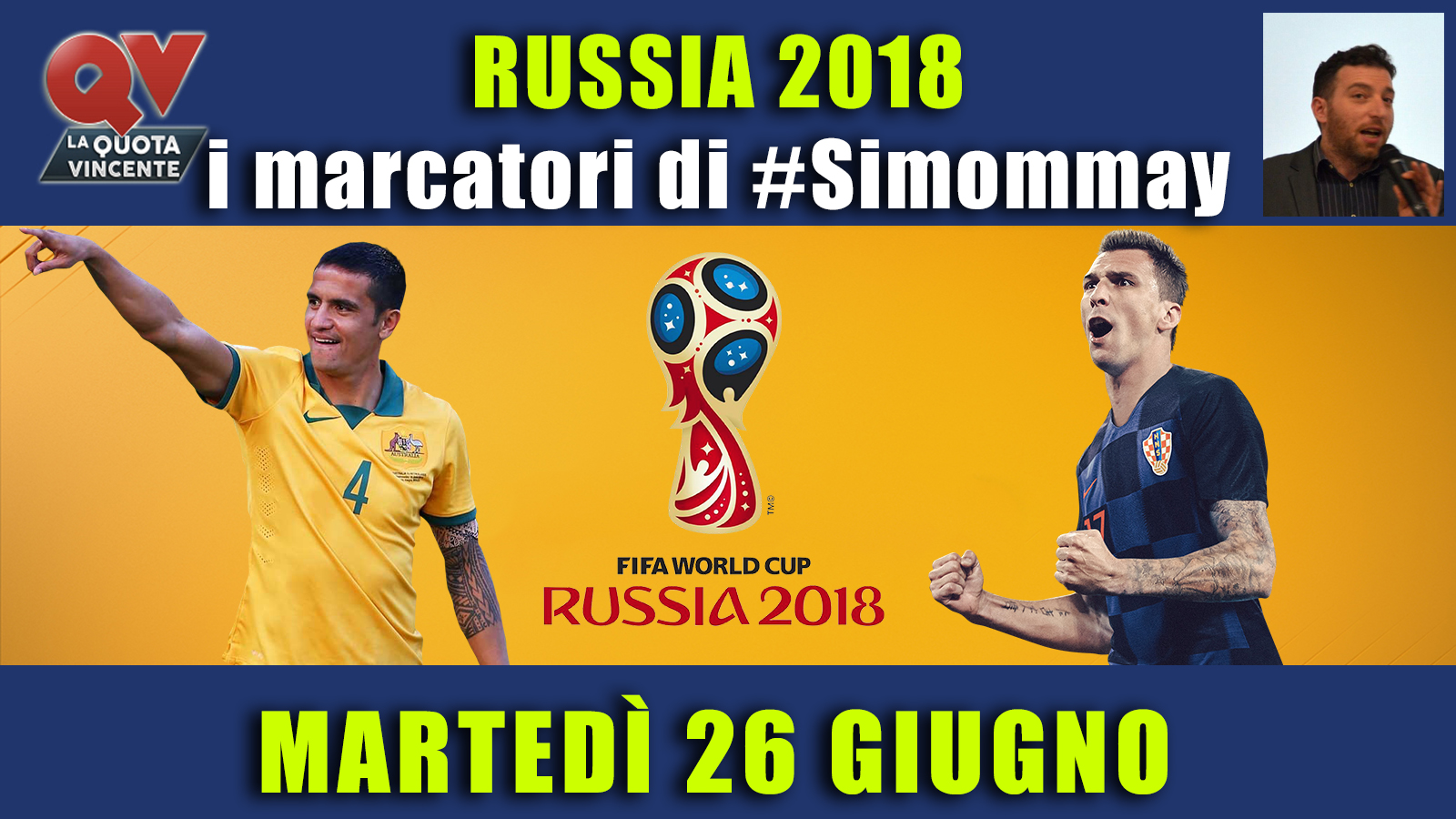 Pronostici marcatori Mondiali 26 giugno: i marcatori di #simommay