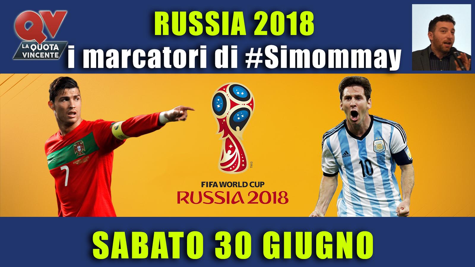 Pronostici marcatori Mondiali 30 giugno: i marcatori di #simommay