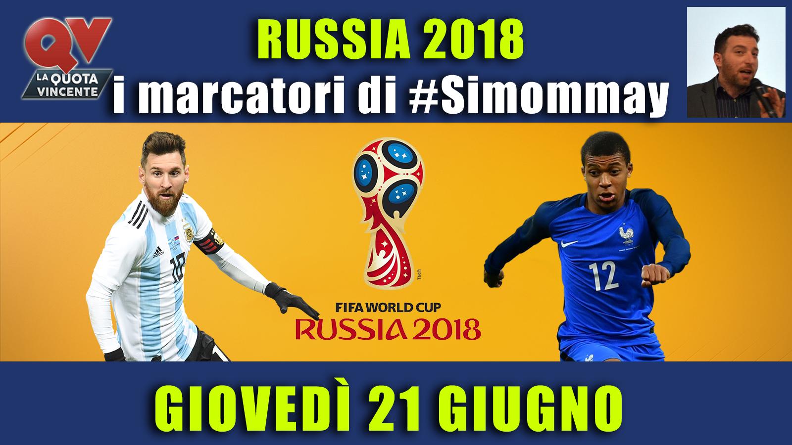 Pronostici marcatori Mondiali 21 giugno: i marcatori di #simommay