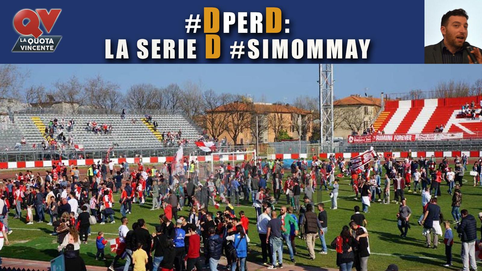 Pronostici Serie D domenica 22 aprile: l'analisi di tutte le gare IN UN CLICK!
