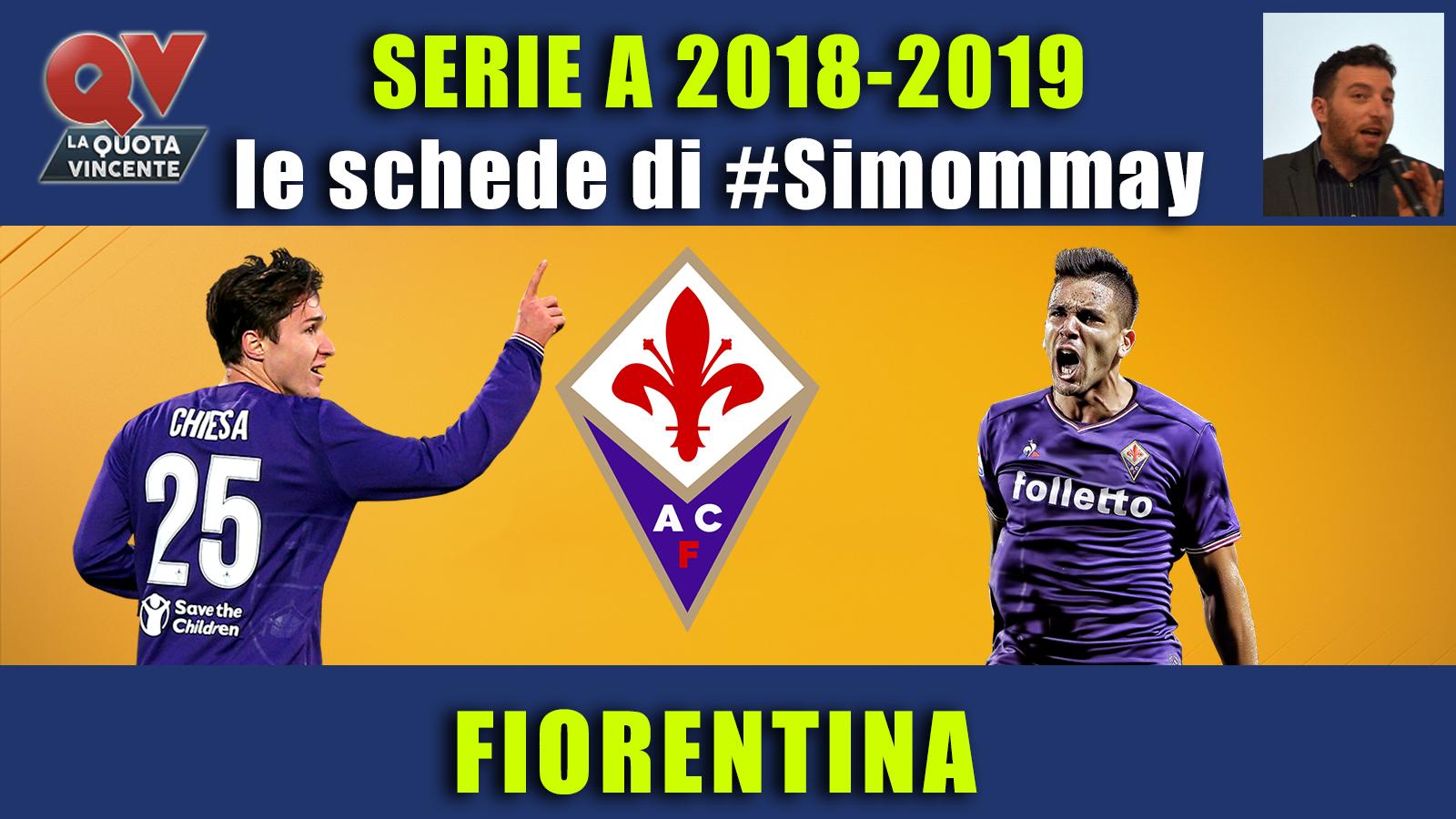Guida Serie A 2018-2019 FIORENTINA: i viola verso l'Europa
