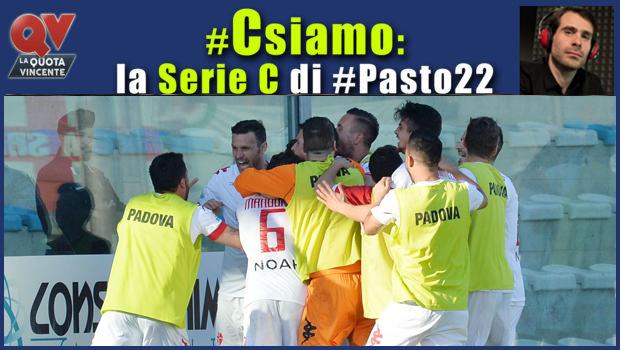 Pronostici Serie C domenica 29 aprile: #Csiamo, il blog di #Pasto22