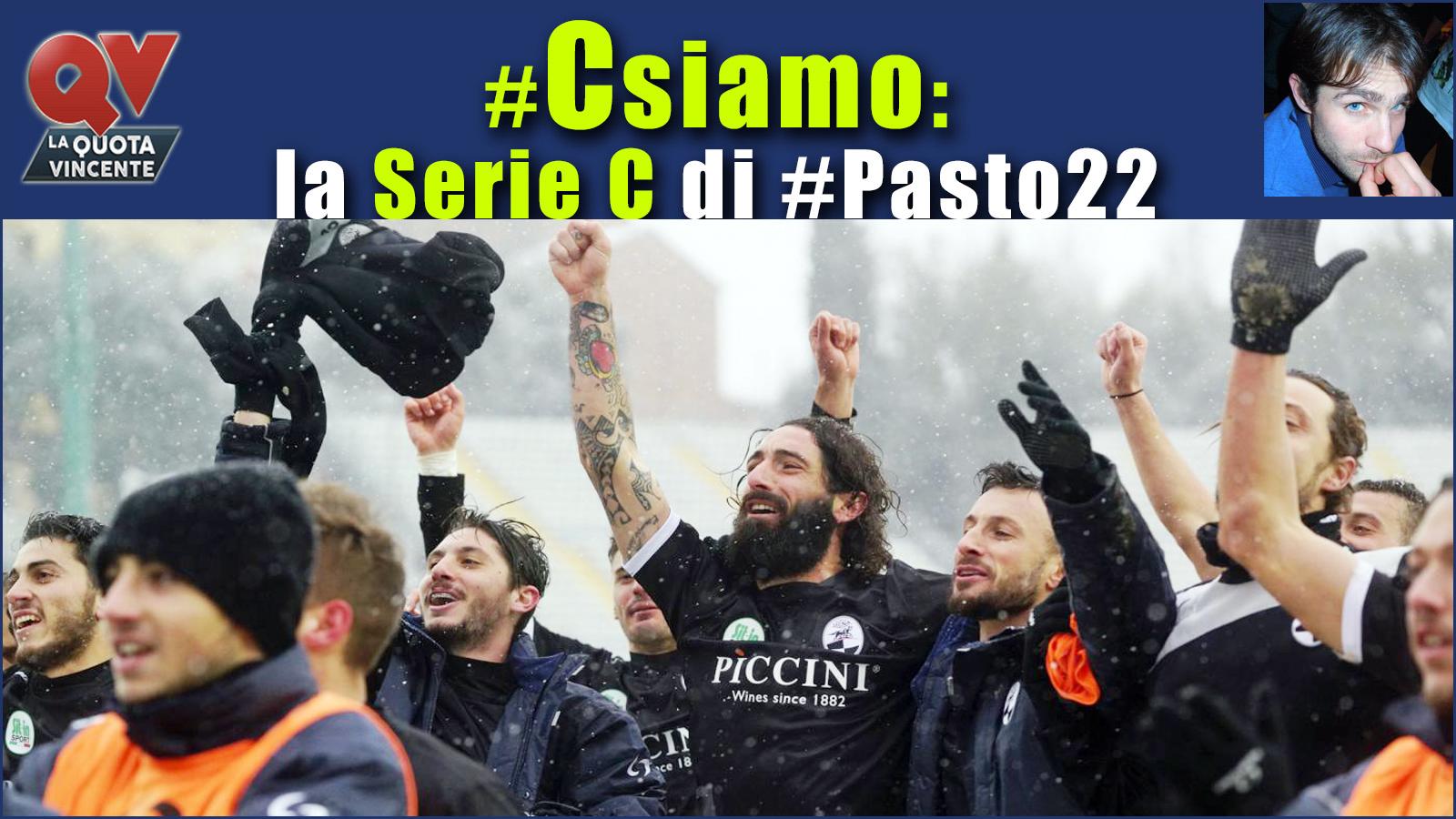 Pronostici Serie C sabato 3 marzo: #Csiamo, il blog di #Pasto22