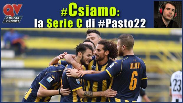 Pronostici Serie C domenica 18 marzo: #Csiamo, il blog di #Pasto22