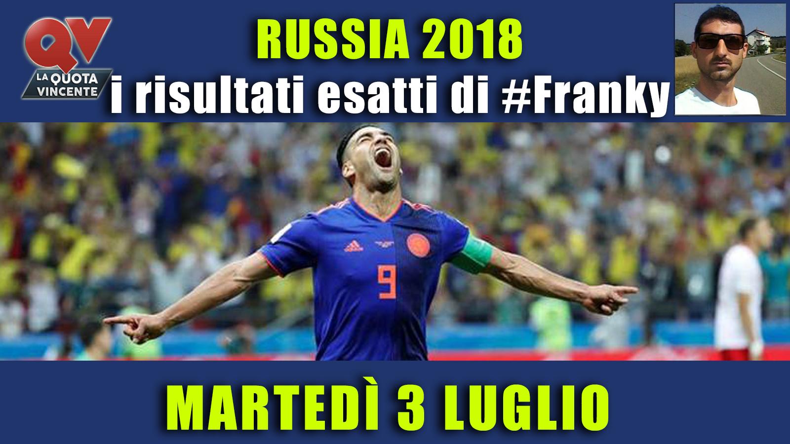 Pronostici risultati esatti Mondiali 3 luglio: le scelte di #FrankyDefa