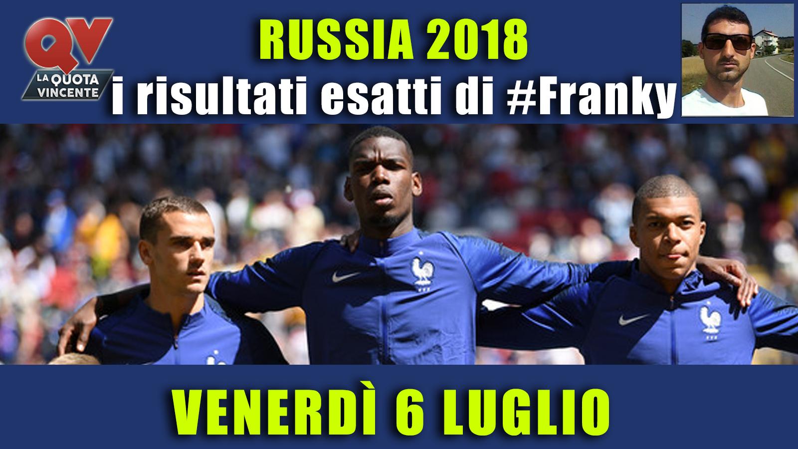 Pronostici risultati esatti Mondiali 6 luglio: le scelte di #FrankyDefa