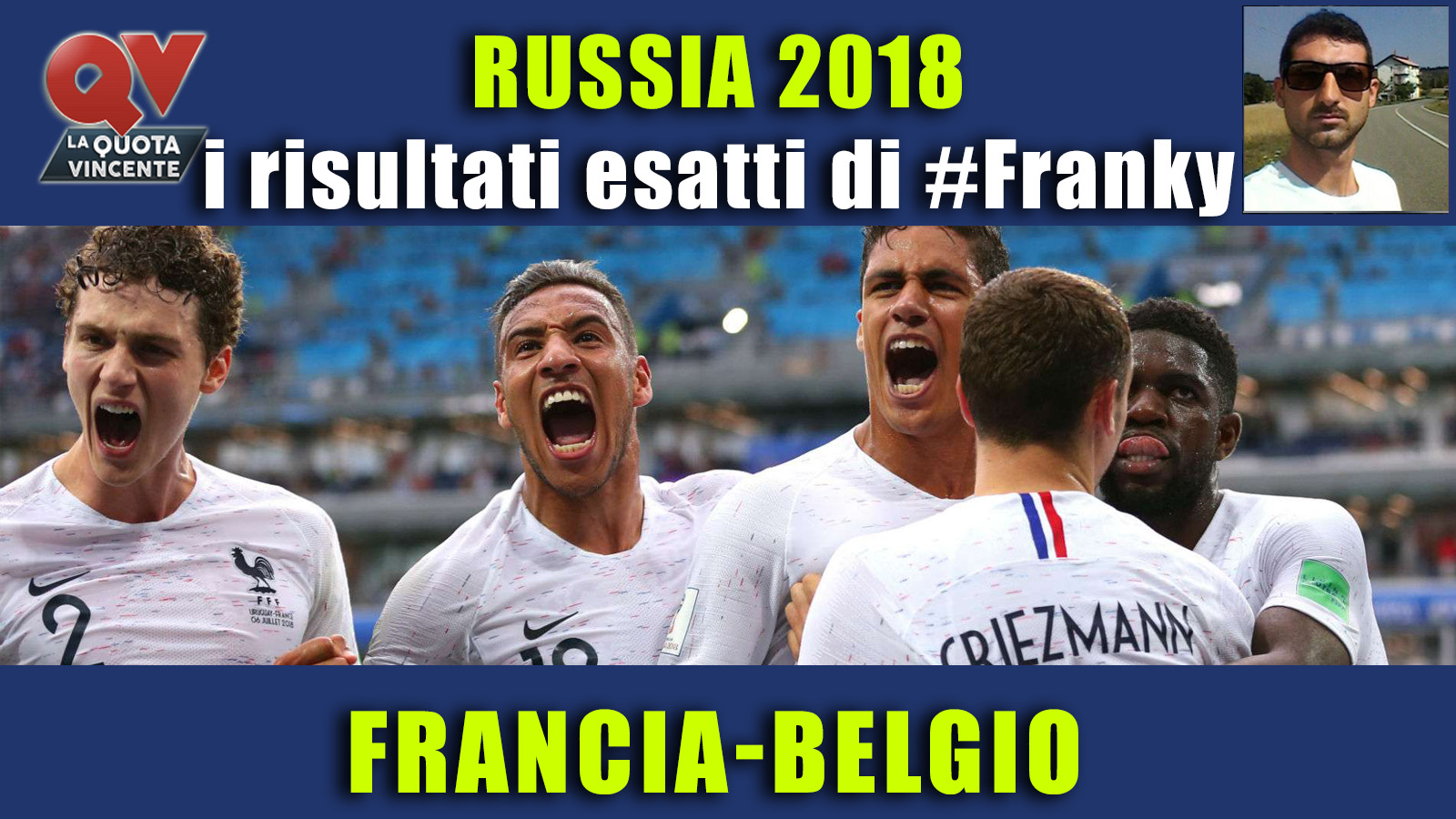 Pronostici risultati esatti Mondiali 10 luglio: le scelte di #FrankyDefa