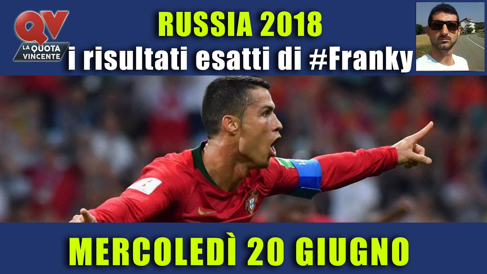 Pronostici risultati esatti Mondiali 20 giugno: le scelte di #FrankyDefa