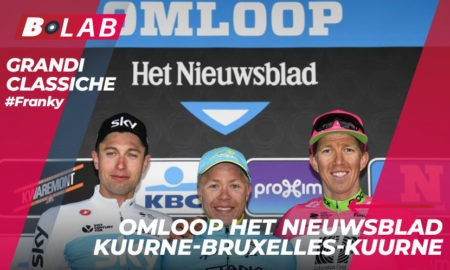 Omloop Het Nieuwsblad 2019: favoriti, analisi del percorso e tutti i consigli per provare la cassa insieme al B-Lab nel blog di #Franky!