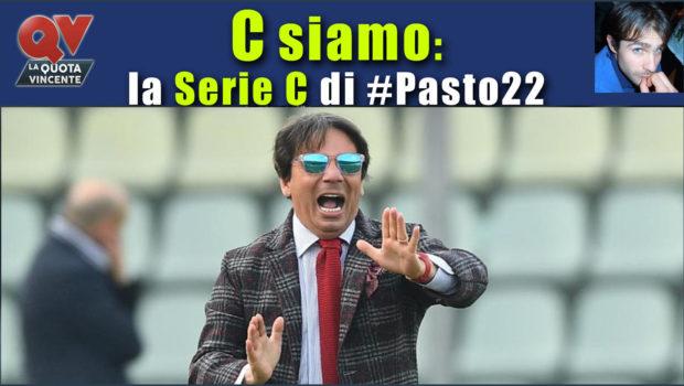 Pronostici Serie C domenica 19 novembre: #Csiamo, il blog di #Pasto22