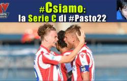 Pronostici Serie C: #Csiamo, il blog di #Pasto22 di domenica 10 settembre