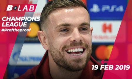 Champions League 19 Febbraio 2019