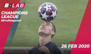 Champions League 26 Febbraio 2020