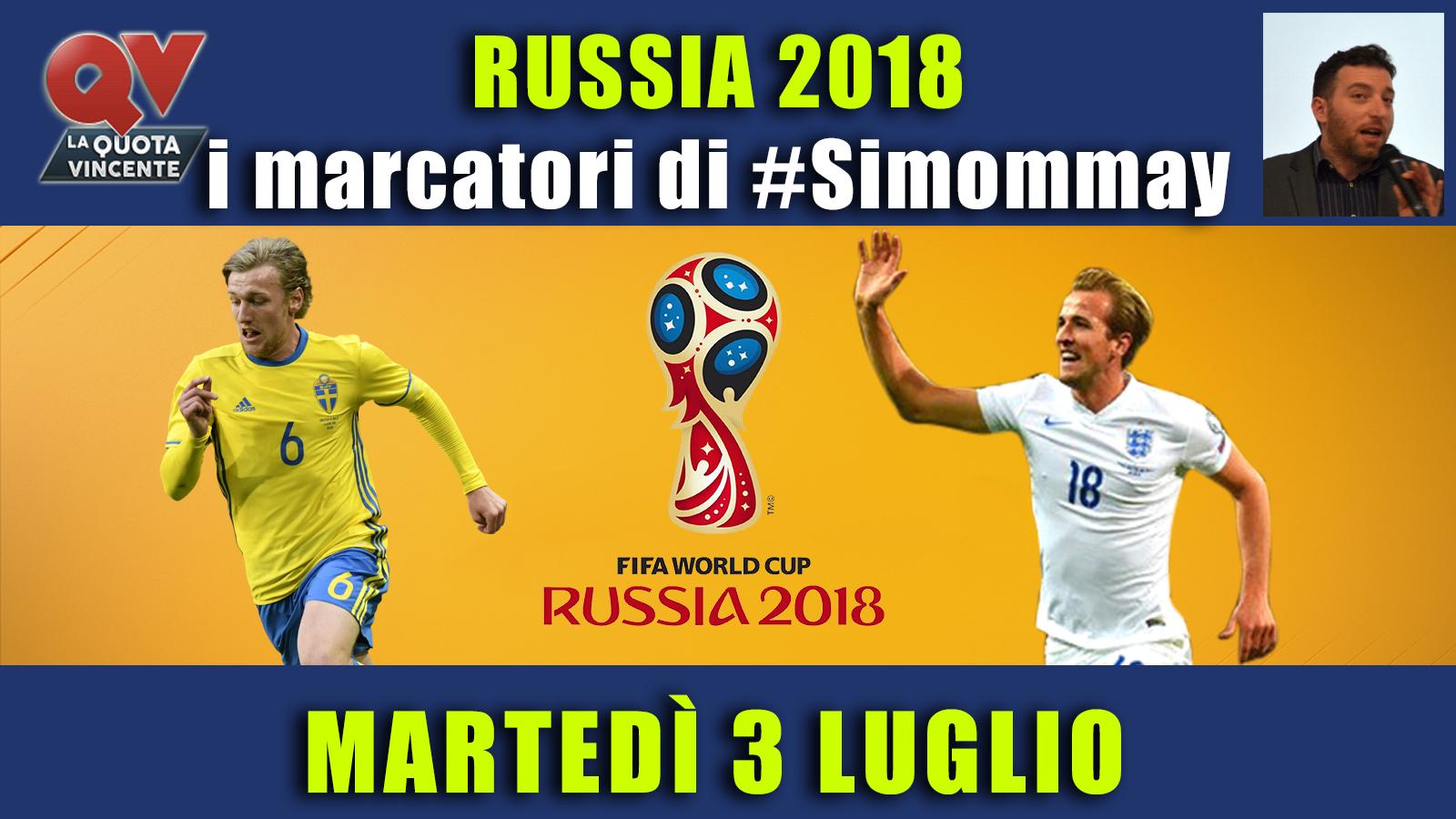 Pronostici marcatori Mondiali 3 luglio: i marcatori di #simommay