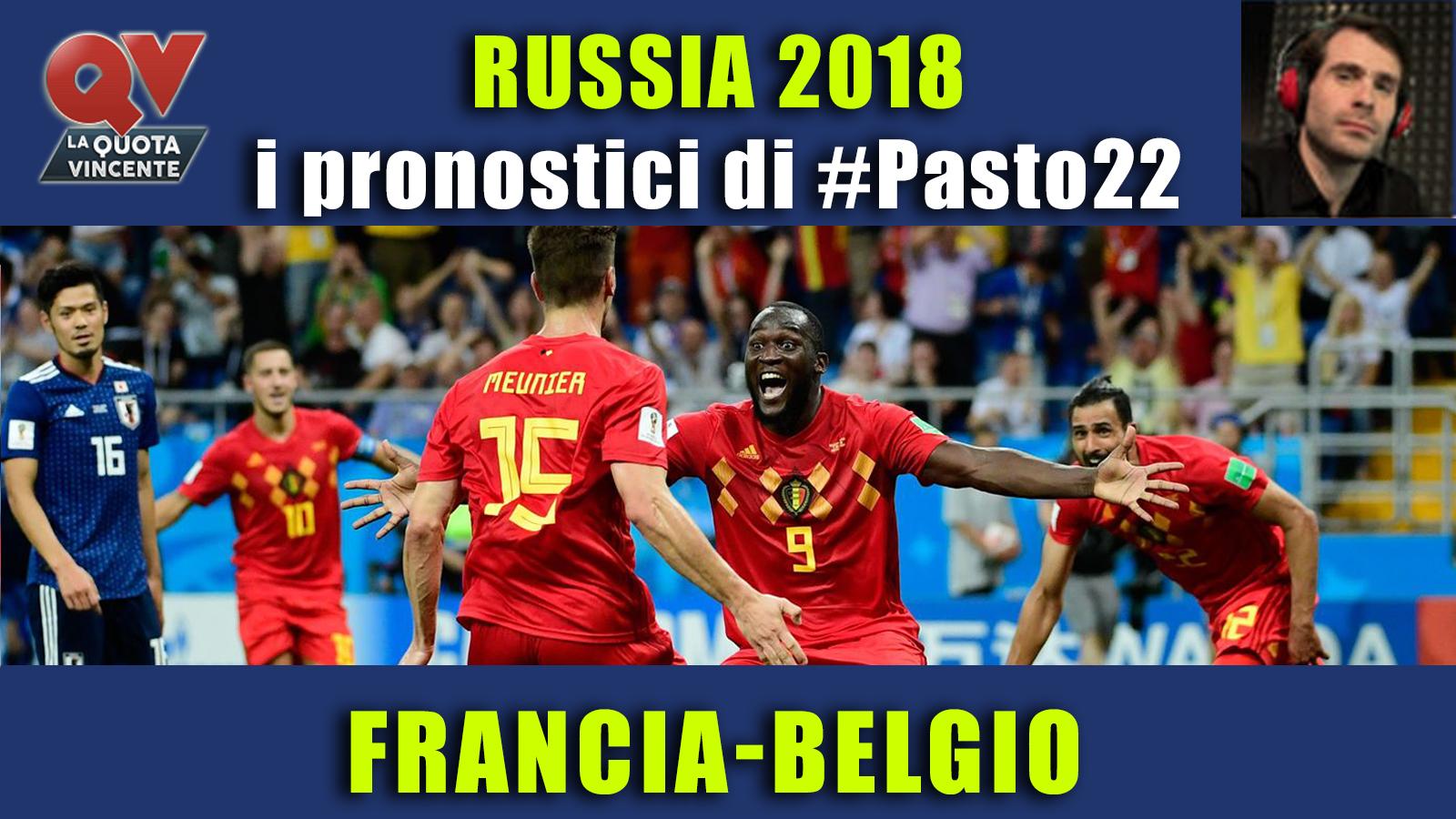Pronostici Mondiali 10 luglio: le dritte di #Pasto22 a Russia 2018