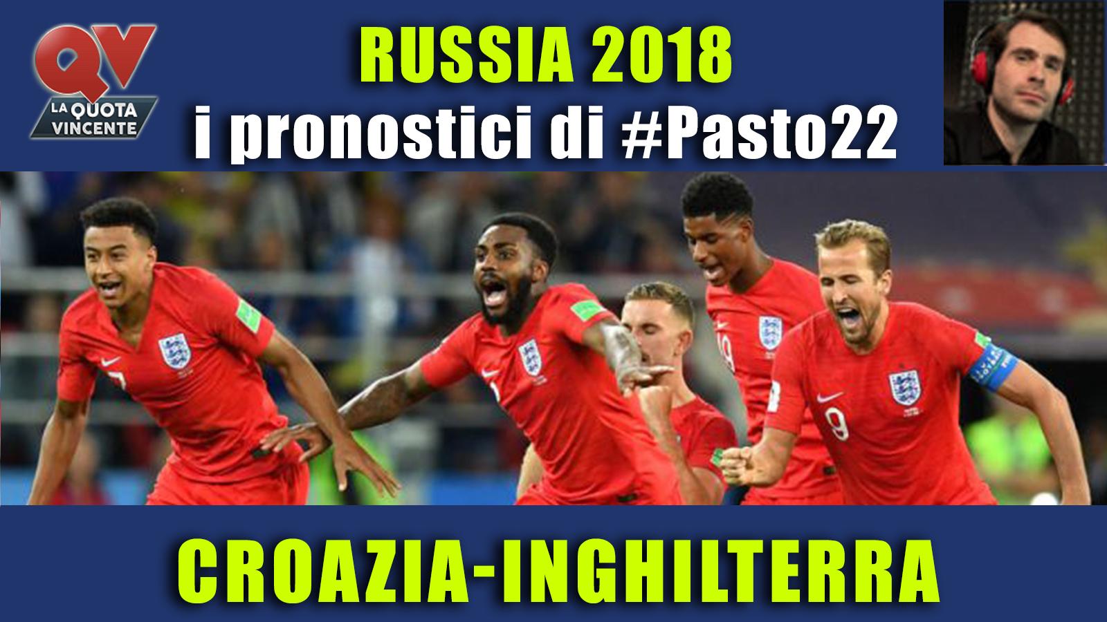 Pronostici Mondiali 11 luglio: le dritte di #Pasto22 a Russia 2018