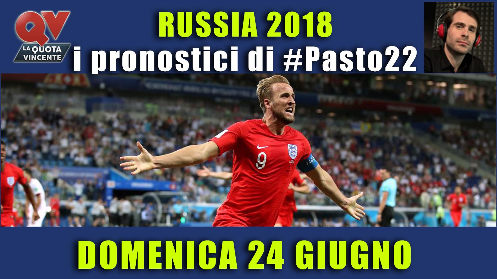Pronostici Mondiali 24 giugno: le dritte di #Pasto22 a Russia 2018