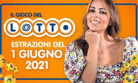 Estrazione lotto 1 giugno 2021 Lotto oggi estrazione vincente superenalotto oggi 10elotto serale simbolotto numeri vincenti ufficiali verifica vincite