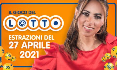 Estrazione lotto 27 aprile 2021 Lotto oggi estrazione vincente superenalotto oggi 10elotto serale simbolotto numeri vincenti ufficiali verifica vincite martedì conduce Serena Garitta