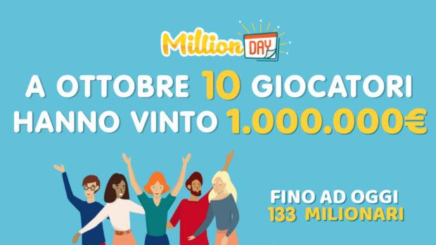 MillionDay record ottobre 2020 vincite 1 euro per 1 milione di euro 10 milionari million day lottomatica
