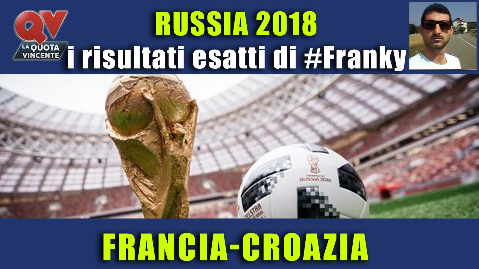 Pronostici risultati esatti Mondiali 15 luglio: le scelte di #FrankyDefa per la finale