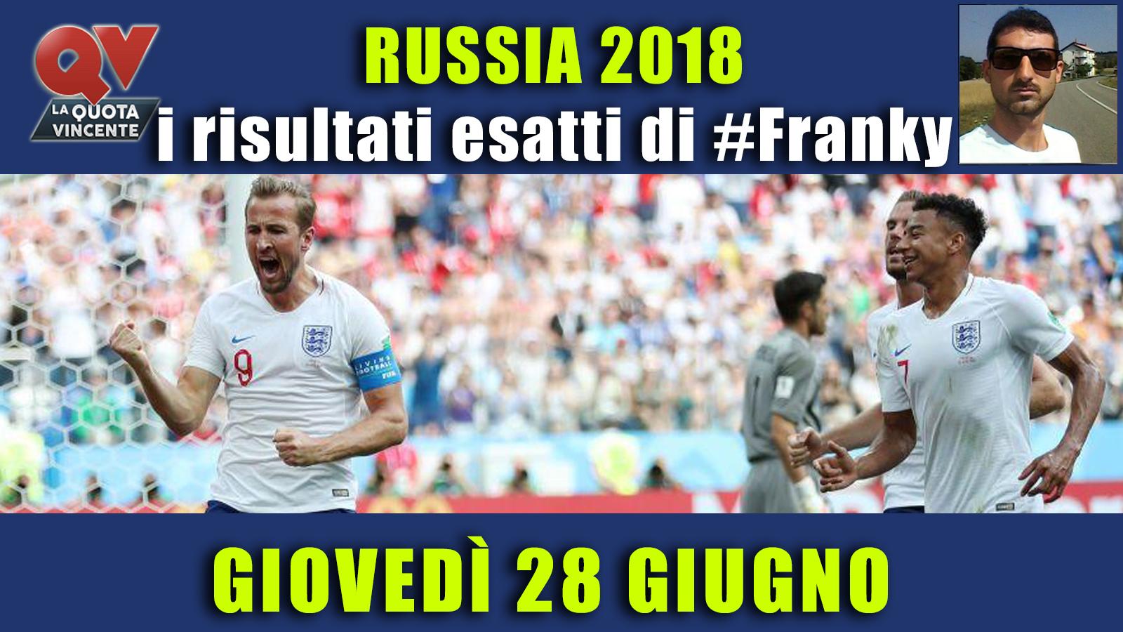 Pronostici risultati esatti Mondiali 28 giugno: le scelte di #FrankyDefa