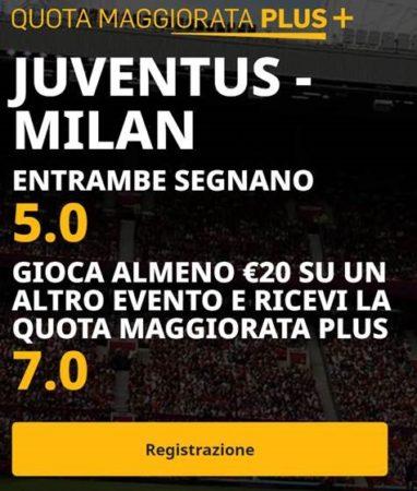 Pronostici oggi pronostico Juventus-Milan quote maggiorate come avere la quota maggiorata di oggi Juventus e Milan segnano entrambe a quota 5 e quota plus 7