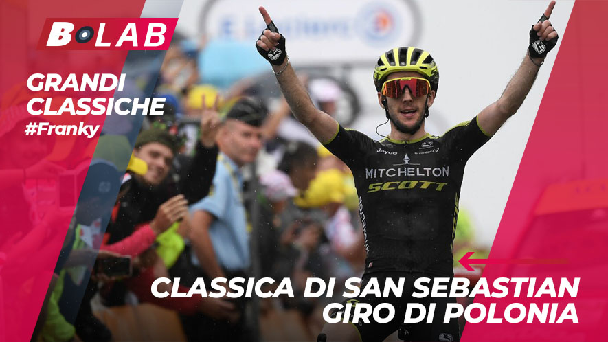 Classica di San Sebastian e Giro di Polonia pronostici: analisi, news, quote, pronostici e consigli sul ciclismo nel blog di Franky!