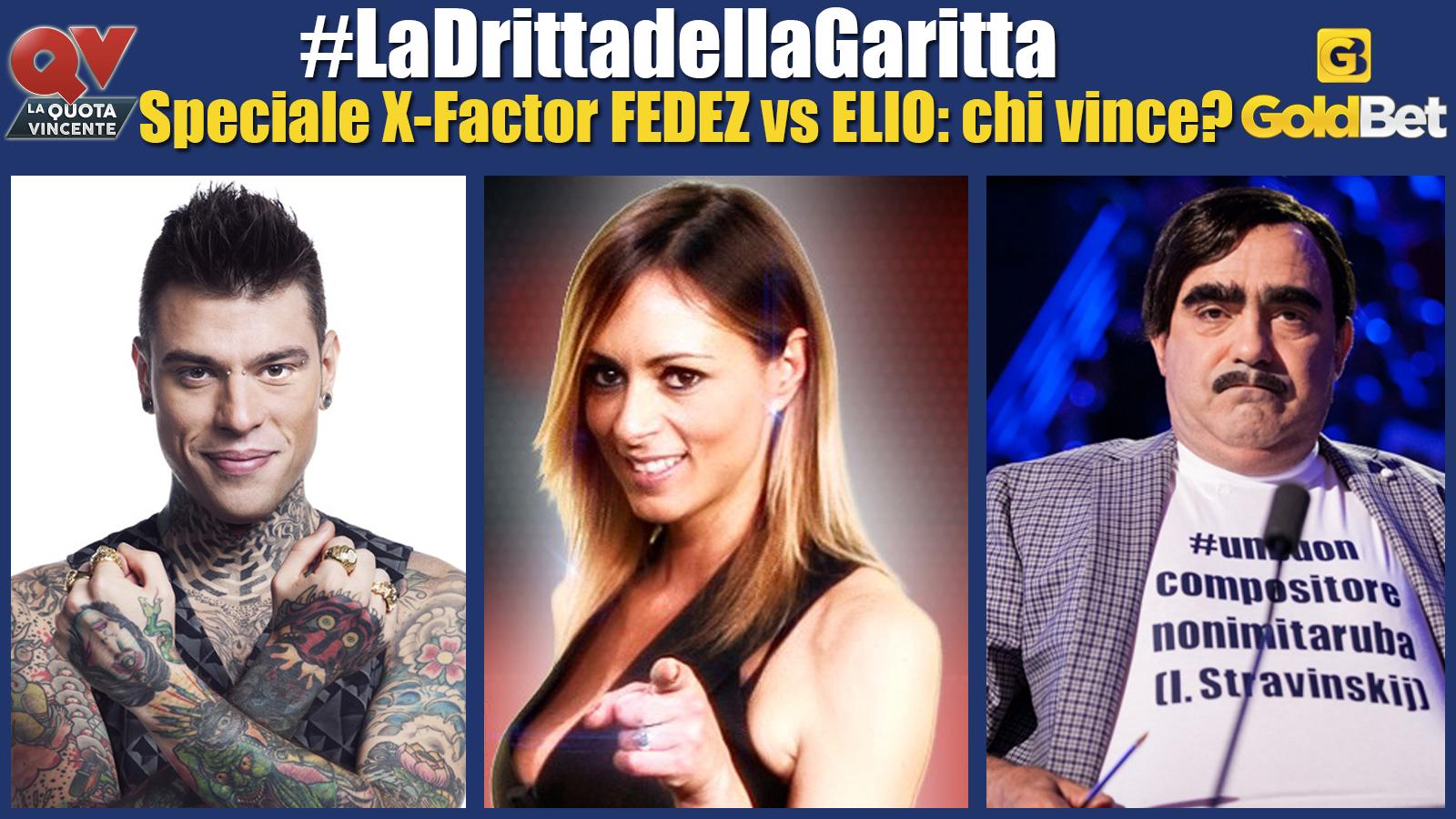 x_factor_serena_garitta_la_quota_vincente_elio_fedez